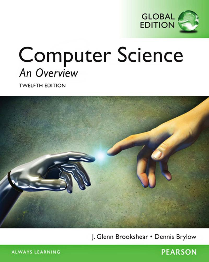 Computer Science – An Overview (Global Edition, 12th)