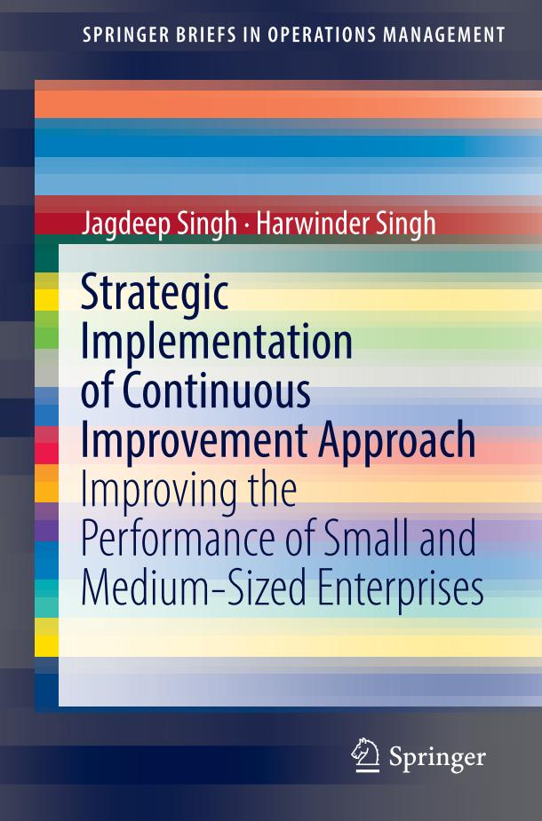 Strategic Implementation of Continuous Improvement Approach – Improving the Performance of Small and Medium-Sized Enterprises