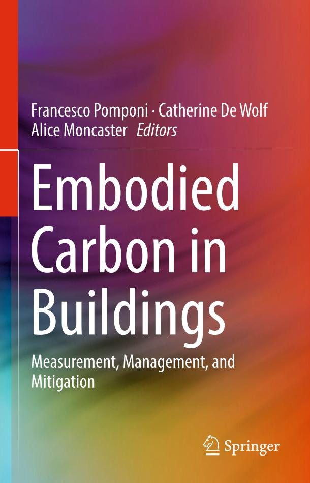 Embodied Carbon in Buildings – Measurement, Management, and Mitigation