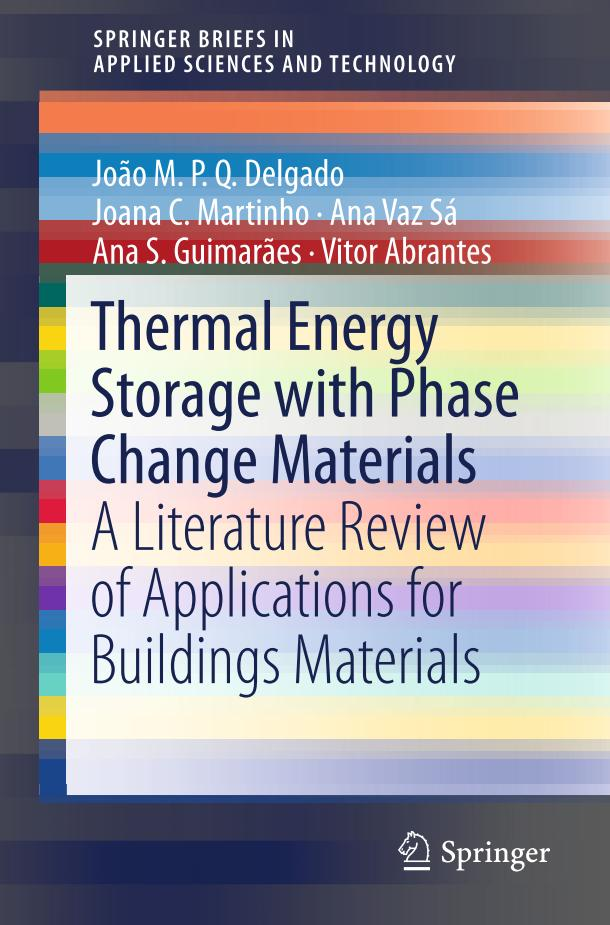 Thermal Energy Storage with Phase Change Materials – A Literature Review of Applications for Buildings Materials