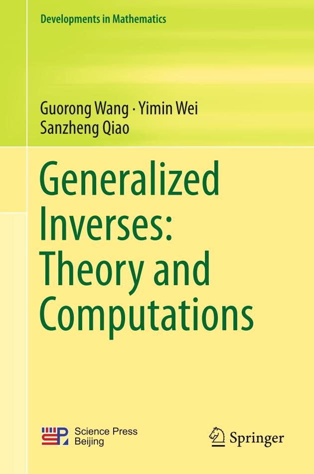 Generalized Inverses – Theory and Computations