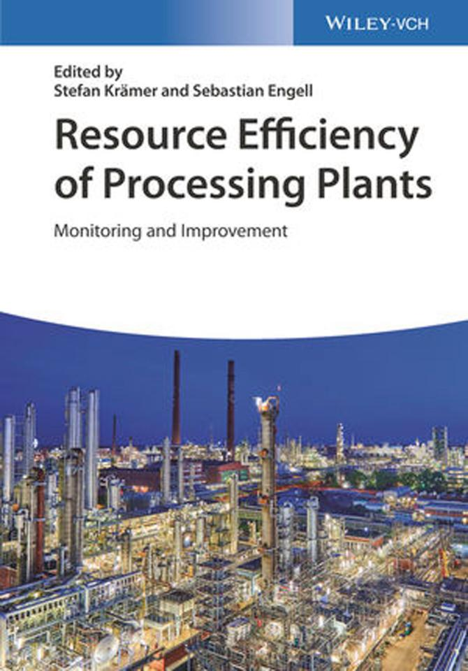 Resource Efficiency of Processing Plants – Monitoring and Improvement