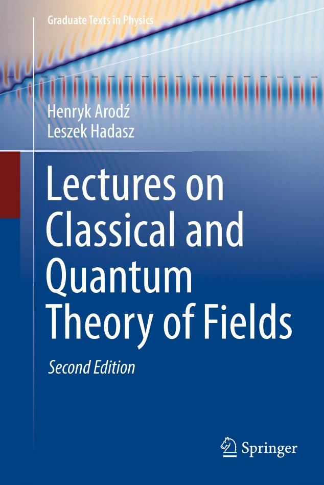 Lectures on Classical and Quantum Theory of Fields (2nd Edition)