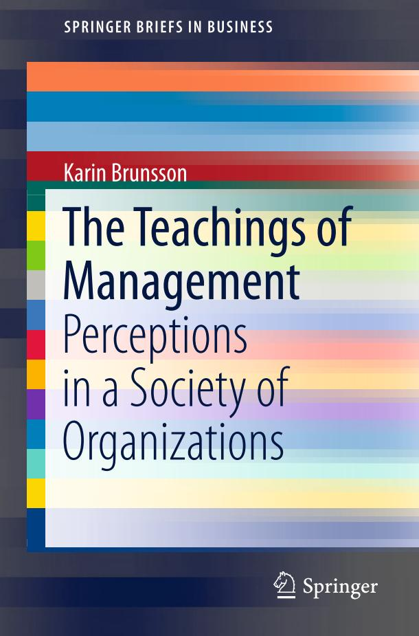 The Teachings of Management – Perceptions in a Society of Organizations
