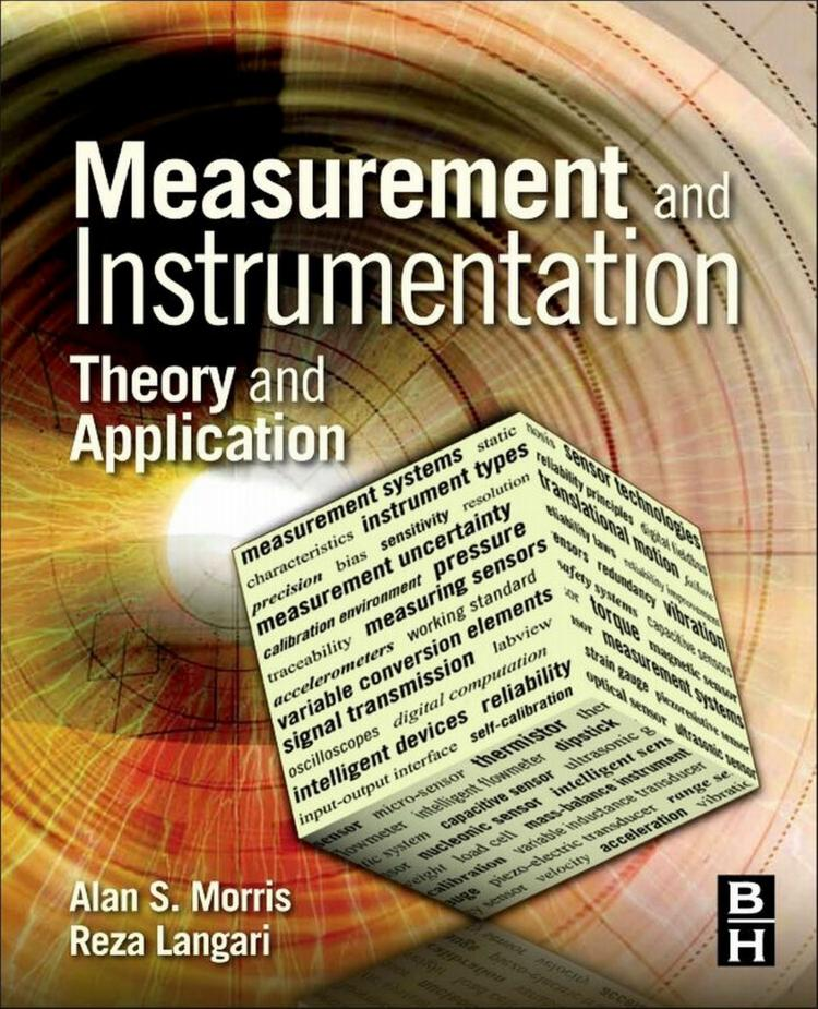 Measurement and Instrumentation – Theory and Application