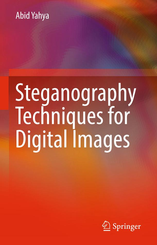 Steganography Techniques for Digital Images