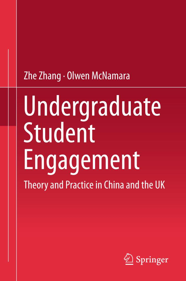 Undergraduate Student Engagement – Theory and Practice in China and the UK