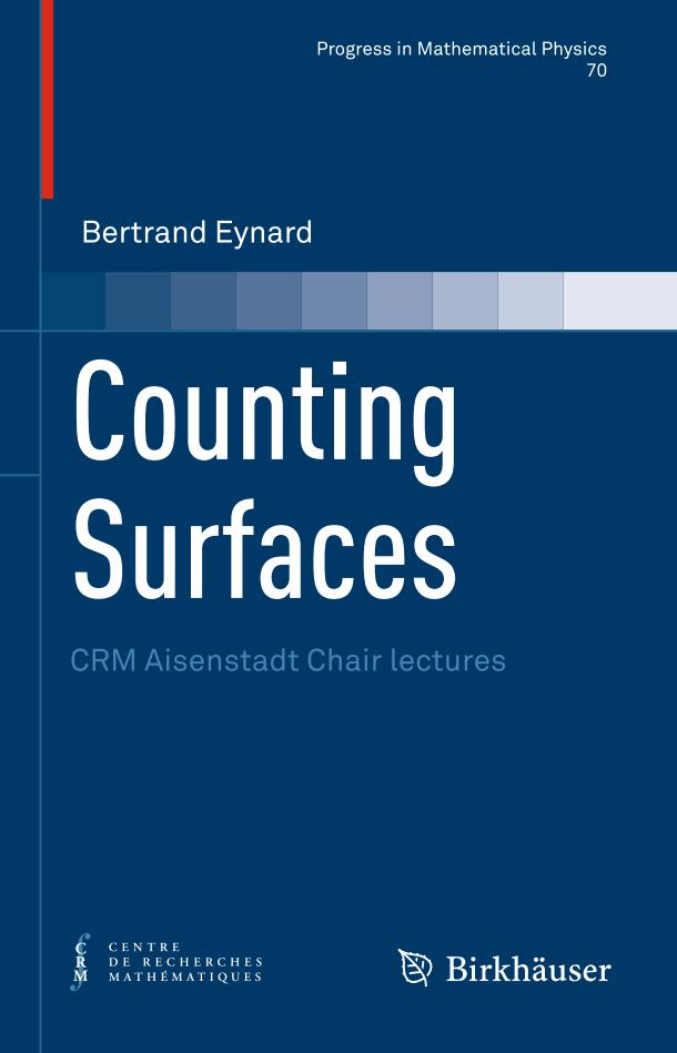 Counting Surfaces – CRM Aisenstadt Chair lectures