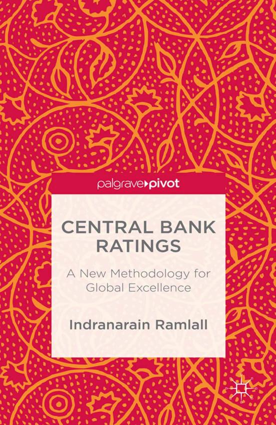 Central Bank Ratings – A New Methodology for Global Excellence