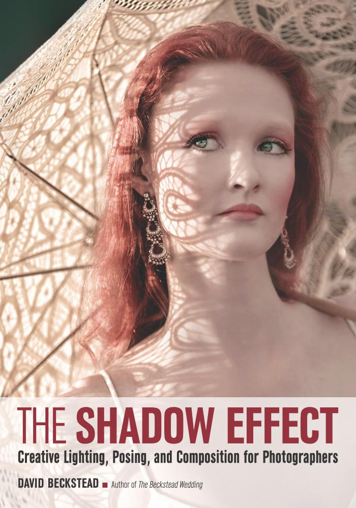 The Shadow Effect – Creative Lighting, Posing, and Composition for Photographers