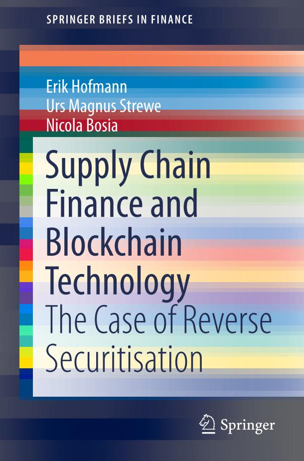 Supply Chain Finance and Blockchain Technology – The Case of Reverse Securitisation