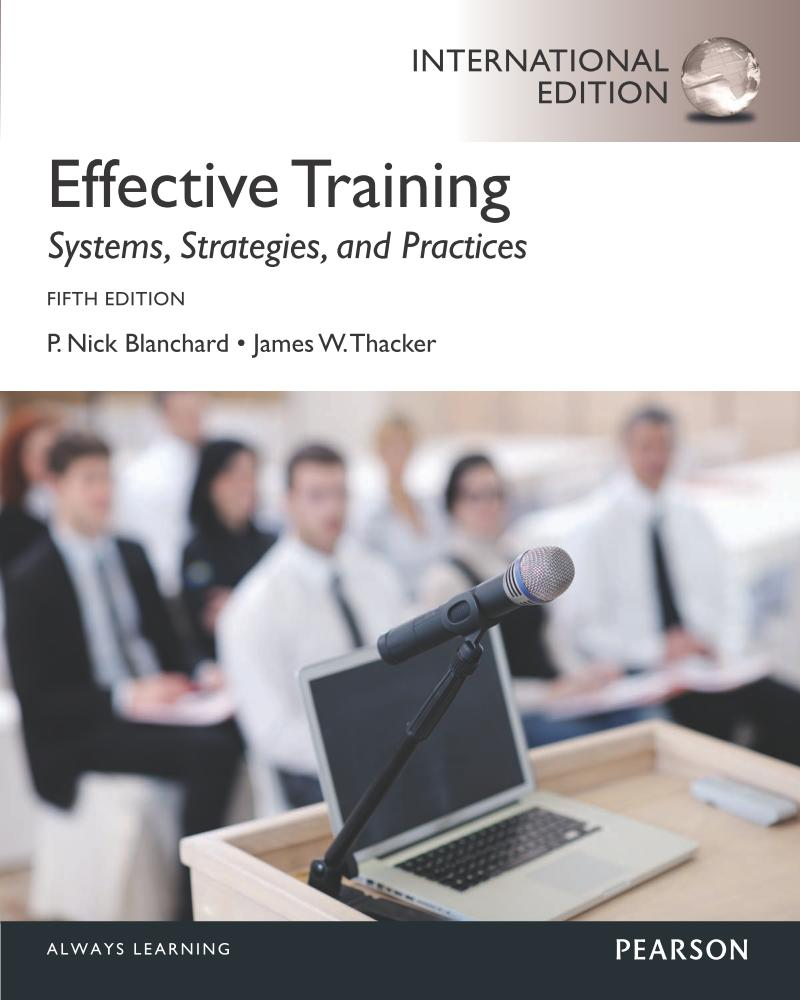 Effective Training – Systems, Strategies, and Practices (International Edition, 5th)