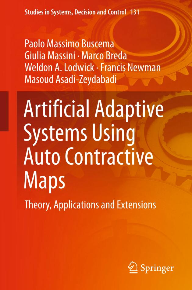 Artificial Adaptive Systems Using Auto Contractive Maps – Theory, Applications and Extensions