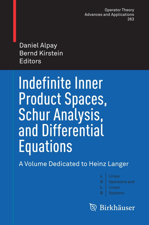 Indefinite Inner Product Spaces, Schur Analysis, and Differential Equations
