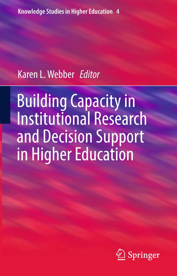 Building Capacity in Institutional Research and Decision Support in Higher Education