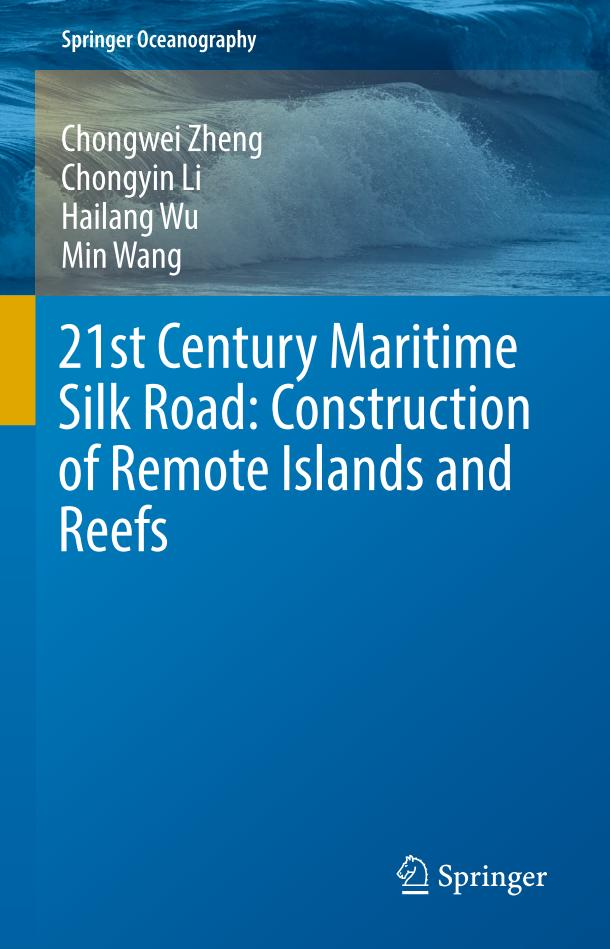 21st Century Maritime Silk Road – Construction of Remote Islands and Reefs