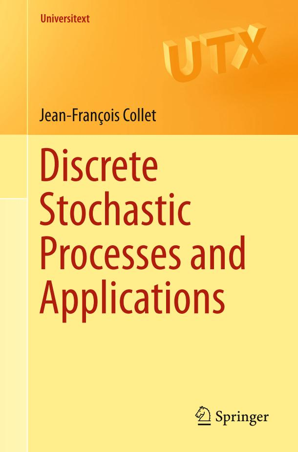 Discrete Stochastic Processes and Applications
