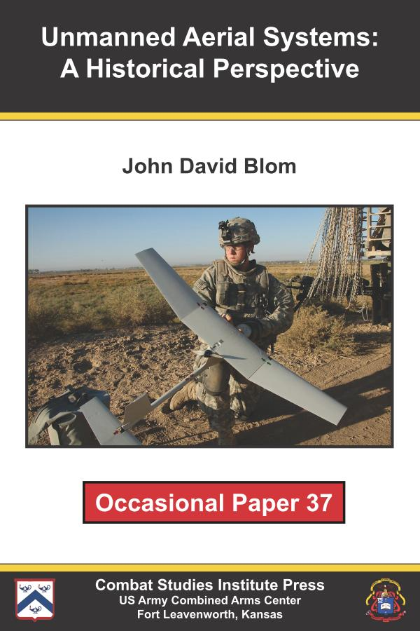 Unmanned Aerial Systems – A Historical Perspective