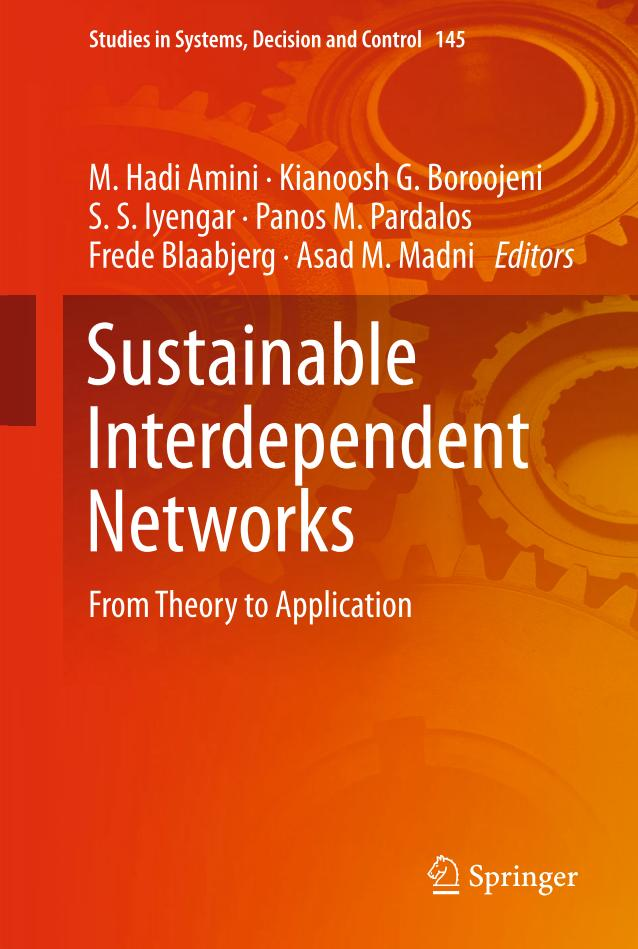 Sustainable Interdependent Networks – From Theory to Application