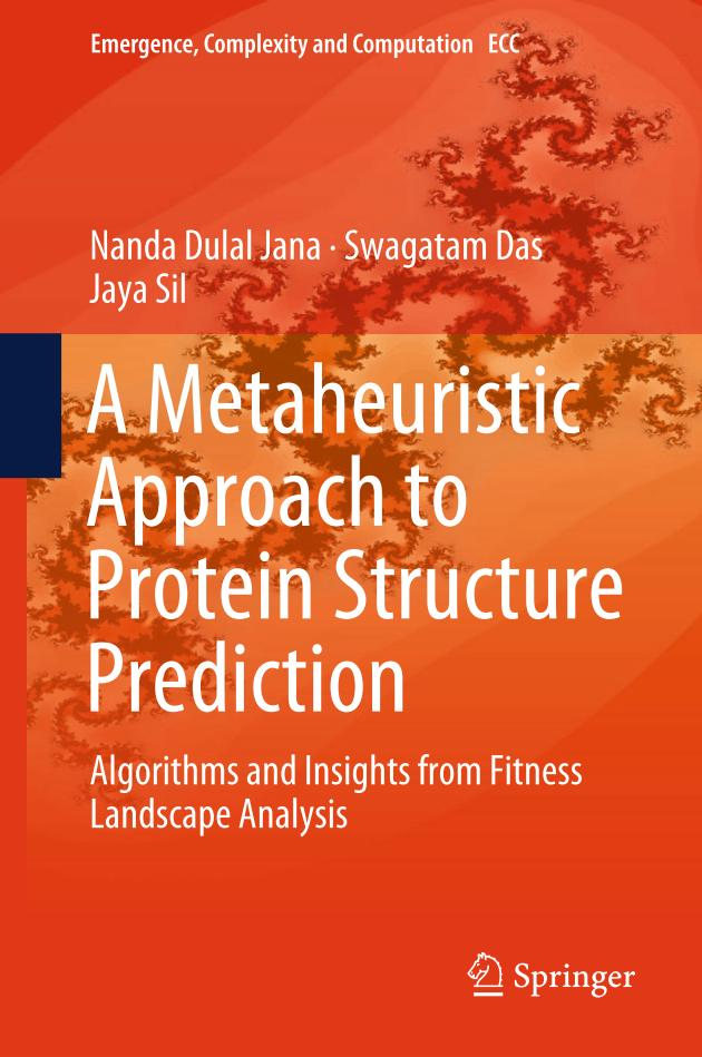 A Metaheuristic Approach to Protein Structure Prediction – Algorithms and Insights from Fitness Landscape Analysis
