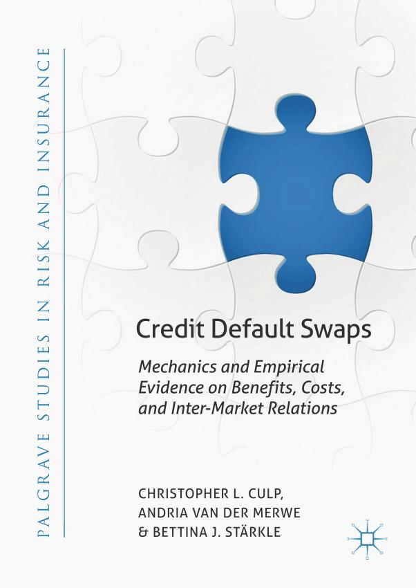 Credit Default Swaps – Mechanics and Empirical Evidence on Benefits, Costs, and Inter-Market Relations