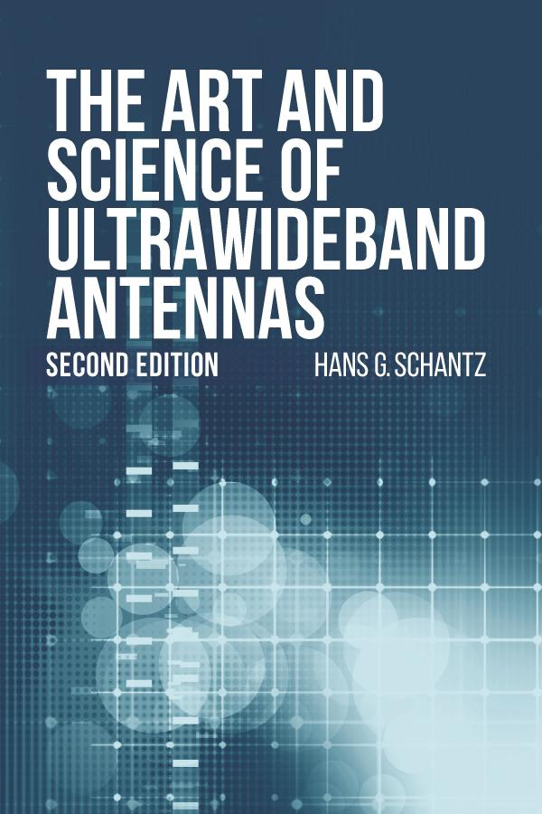 The Art and Science of Ultrawideband Antennas (2nd Edition)