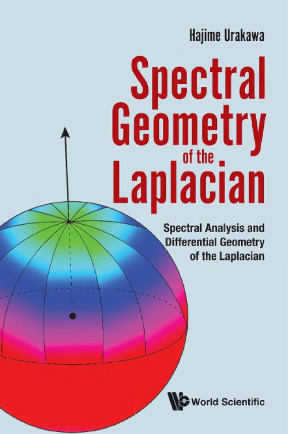 Spectral Geometry of the Laplacian – Spectral Analysis and Differential Geometry of the Laplacian
