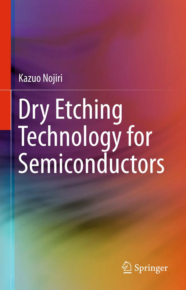 Dry Etching Technology for Semiconductors