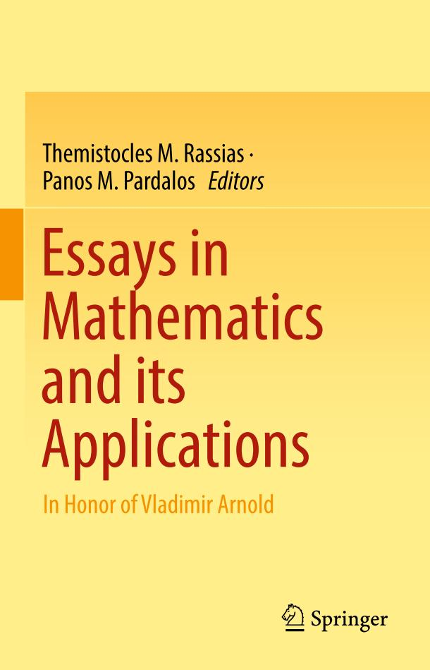 Essays in Mathematics and its Applications – In Honor of Vladimir Arnold