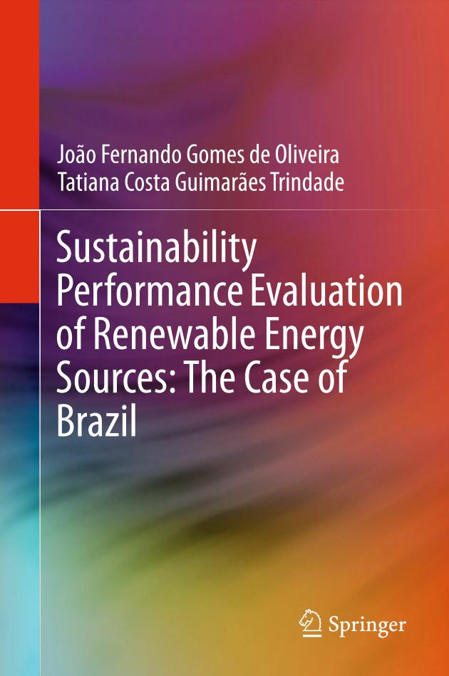 Sustainability Performance Evaluation of Renewable Energy Sources – The Case of Brazil