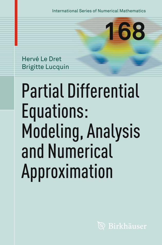 Partial Differential Equations – Modeling, Analysis and Numerical Approximation