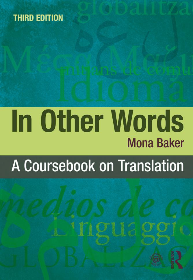 In Other Words – A Coursebook on Translation (3rd Edition)