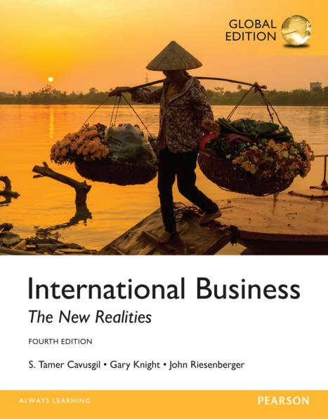 International Business – The New Realities (Global Edition, 4th)