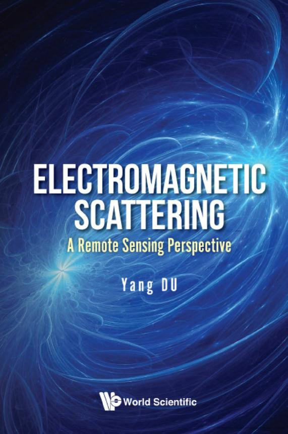 Electromagnetic Scattering – A Remote Sending Perspective