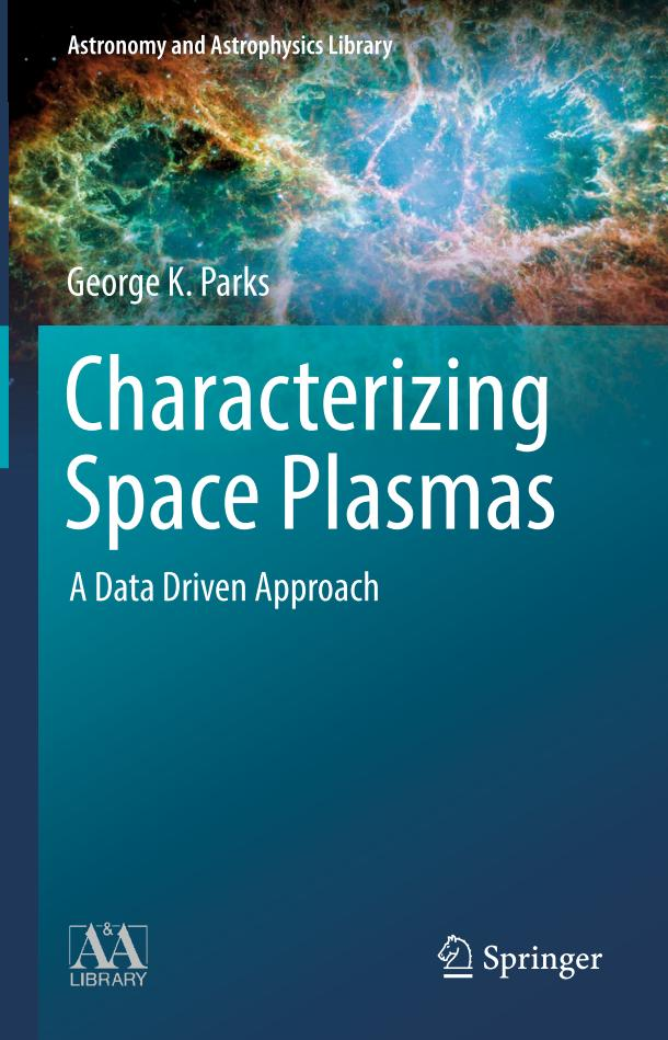 Characterizing Space Plasmas – A Data Driven Approach