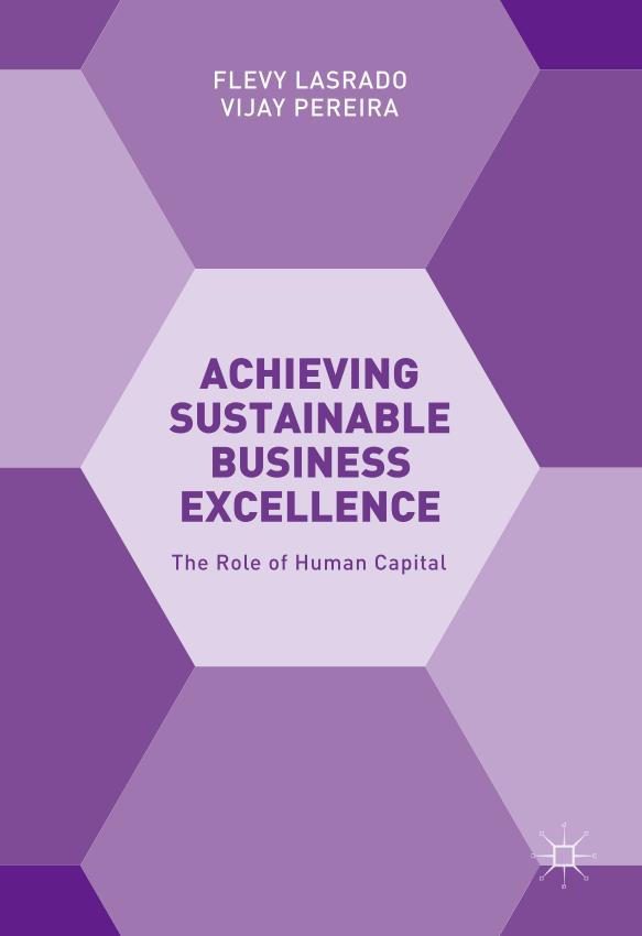 Achieving Sustainable Business Excellence – The Role of Human Capital