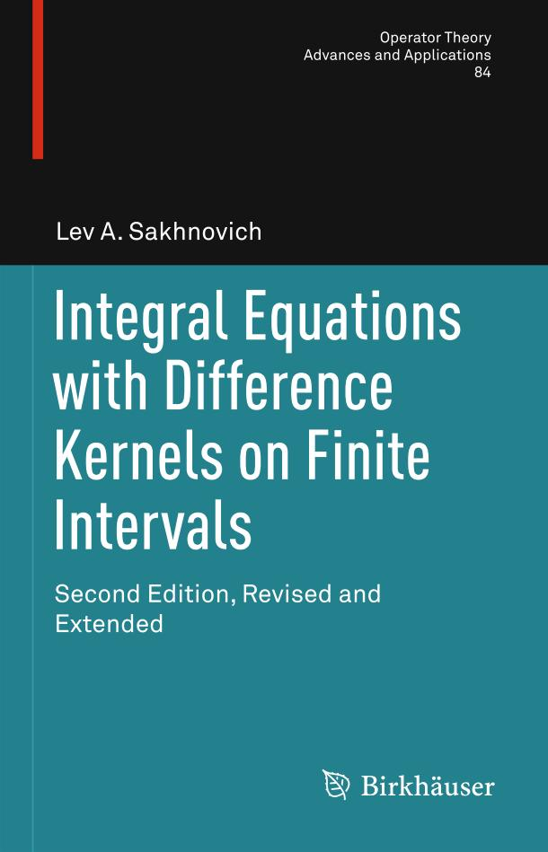Integral Equations with Difference Kernels on Finite Intervals (2nd Edition)