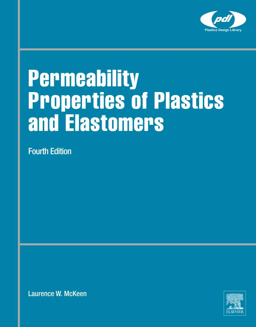 Permeability Properties of Plastics and Elastomers (4th Edition)