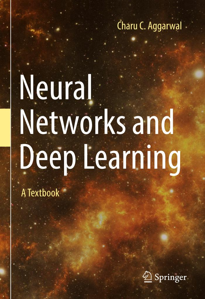 Neural Networks and Deep Learning – A Textbook