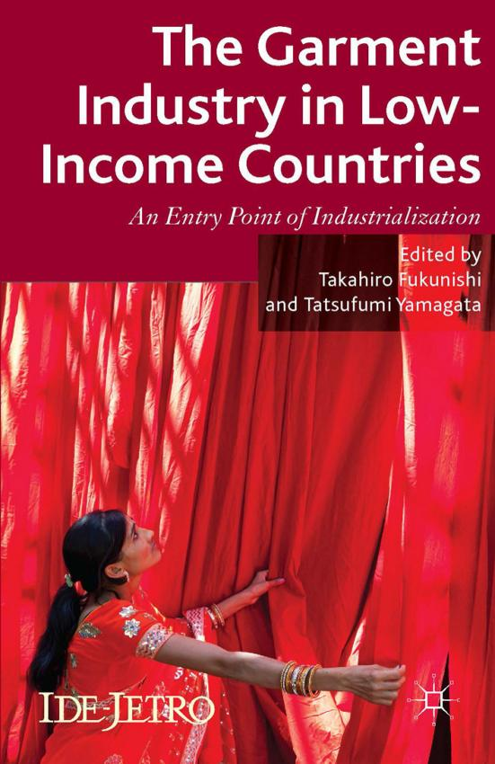 The Garment Industry in Low-Income Countries – An Entry Point of Industrialization