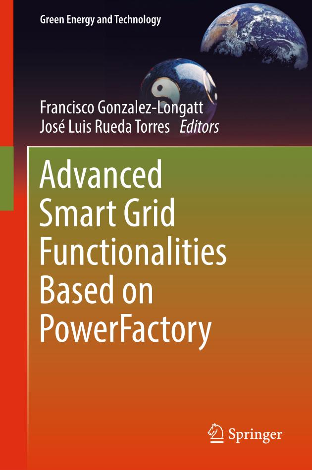 Advanced Smart Grid Functionalities Based on PowerFactory