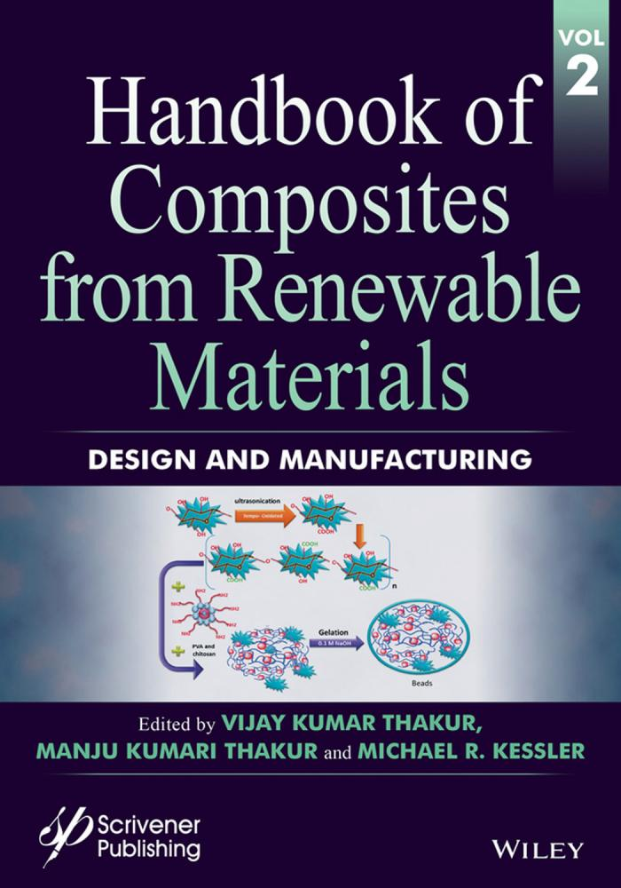 Handbook of Composites from Renewable Materials – Volume 2 – Design and Manufacturing
