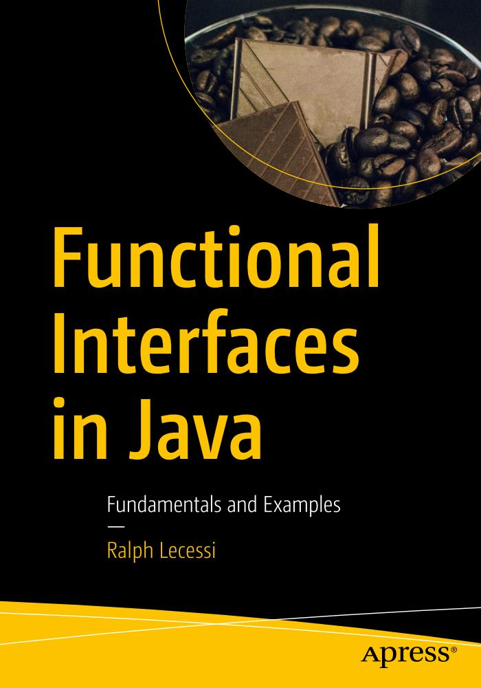 Functional Interfaces in Java – Fundamentals and Examples