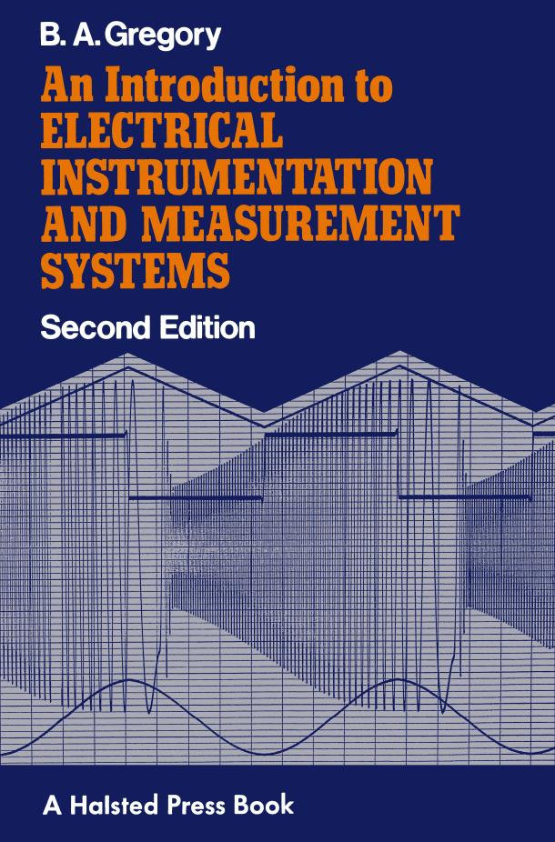 An Introduction to Electrical Instrumentation and Measurement Systems (2nd Edition) – 扫描版