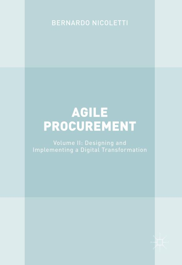 Agile Procurement – Volume II – Designing and Implementing a Digital Transformation