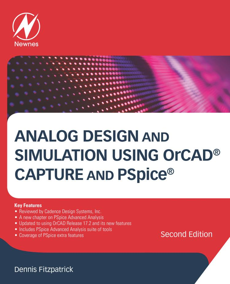 Analog Design and Simulation Using OrCAD Capture and PSpice (2nd Edition)