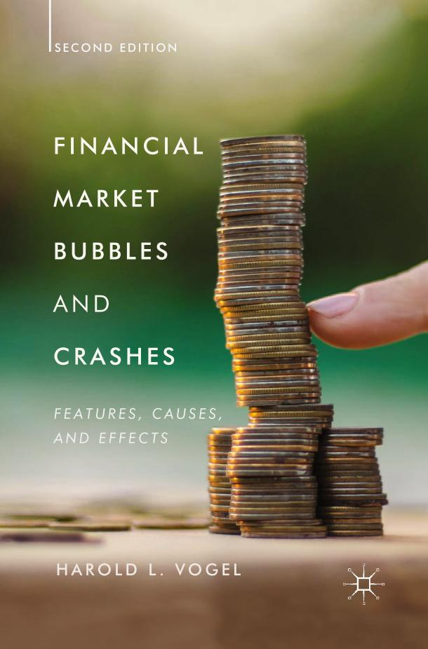 Financial Market Bubbles and Crashes – Features, Causes, and Effects (2nd Edition)
