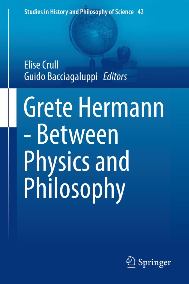 Grete Hermann – Between Physics and Philosophy