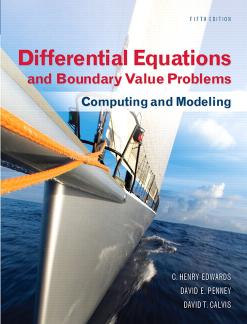 Differential Equations and Boundary Value Problems – Computing and Modeling (5th Edition)