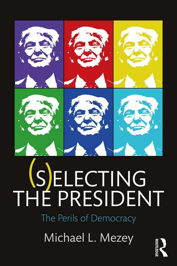 (S)electing the President – The Perils of Democracy